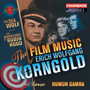 Film Music of Erich Wolfgang Korngold: The Sea Wolf, The