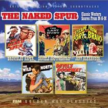 Naked Spur: Classic Western Scores From M-G-M, The (1950-1956)